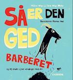 Så er den ged barberet. og 80 andre sjove vendinger med dyr af Hélène Wagn, Sarah Wagn Møller