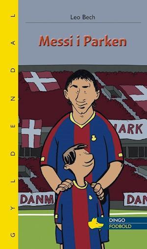 Bog hæftet Messi i Parken af Leo Bech