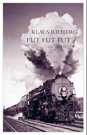 Fut fut fut af Klaus Rifbjerg Klaus Rifbjerg