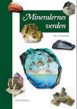 Bog, indbundet Mineralernes verden af Ole Johnsen