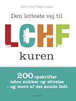 Den letteste vej til LCHF kuren