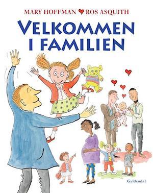 Bog, indbundet Velkommen i familien af Mary Hoffman