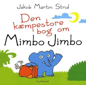Den kæmpestore bog om Mimbo Jimbo