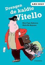 Drengen de kaldte Vitello (Læs selv)