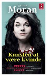 Kunsten at være kvinde (Gyldendal pocket)