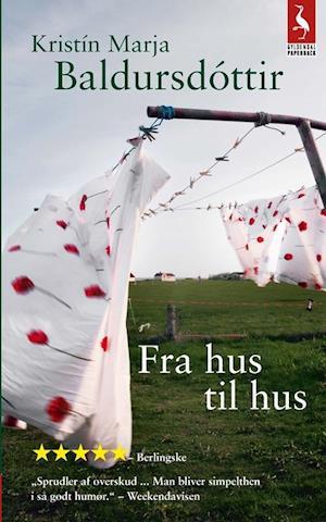 Bog, paperback Fra hus til hus af Kristín Marja Baldursdóttir