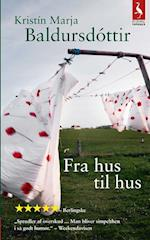 Fra hus til hus af Kristín Marja Baldursdóttir