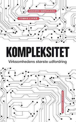 Bog, hæftet Kompleksitet af Anders Nørgaard, Tomas Lykke