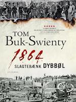 1864 - slagtebænk Dybbøl (Gyldendal Hardback)