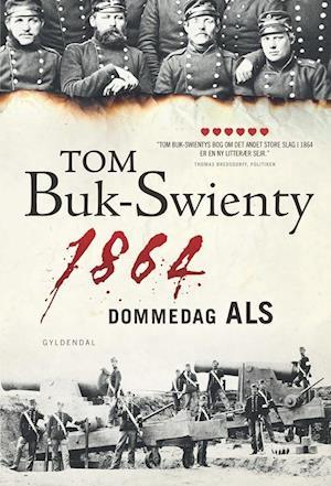 Bog hardback 1864 - dommedag Als af Tom Buk-Swienty