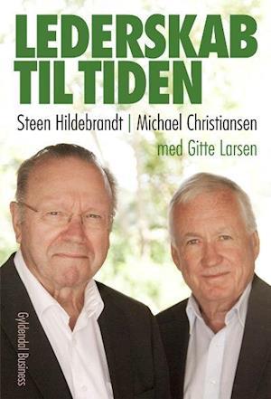 Lederskab til tiden af Steen Hildebrandt, Michael Christiansen, Gitte Larsen