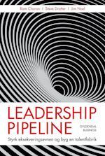Leadership pipeline af Ram Charan, Jim Noel, Steve Drotter