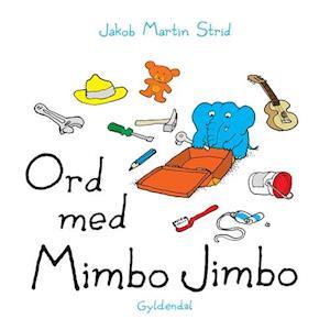 Bog papbog Ord med Mimbo Jimbo af Jakob Martin Strid