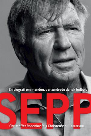 Sepp af Christoffer Rosenløv Stig Christensen Sepp Piontek