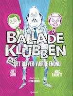 Balladeklubben - det bliver værre endnu (Balladeklubben, nr. 2)