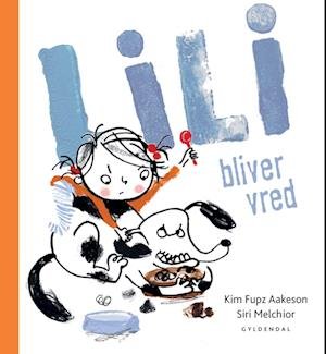 Lili bliver vred - Lyt&læs af Kim Fupz Aakeson, Siri Melchior