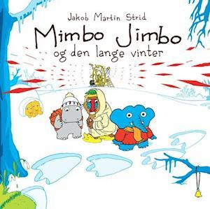 Mimbo jimbo og den lange vinter fra jakob martin strid på saxo.com