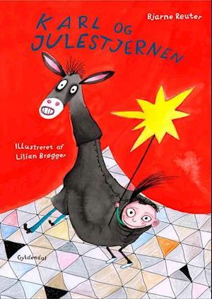Bog indbundet Karl og julestjernen af Bjarne Reuter