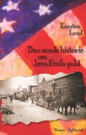 Den sande historie om Jens Emils guld