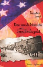 Den sande historie om Jens Emils guld af Karsten Lund