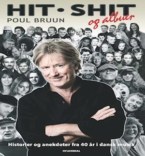 Bog, indbundet Hit, shit og albuer af Poul Bruun
