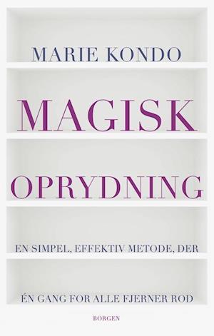 Magisk oprydning af Marie Kondo