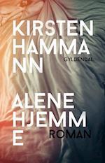 Alene hjemme af Kirsten Hammann