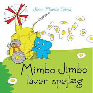 Mimbo Jimbo laver spejlæg - Lyt&læs