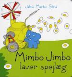 Mimbo Jimbo laver spejlæg