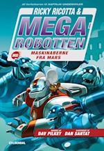 Ricky Ricotta & Megarobotten mod maskinaberne fra Mars (Ricky Ricotta amp Megarobotten, nr. 4)