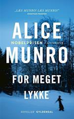 For meget lykke af Alice Munro