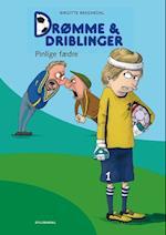 Drømme & driblinger - pinlige fædre (Drømme amp driblinger Vild dingo, nr. 2)