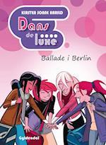 Ballade i Berlin (Dans de luxe Vild Dingo, nr. 5)