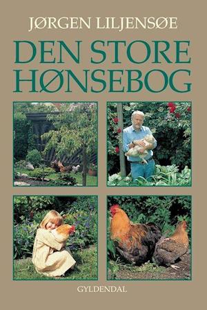 Bog indbundet Den store hønsebog af Jørgen Liljensøe