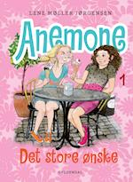 Anemone 1 - Det store ønske (Anemone)