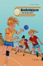Håndboldpigerne - tro på dig selv! (Vild Dingo, nr. 1)