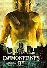 Dødens instrumenter 1 - Dæmonernes by (Dødens instrumenter)