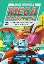Ricky Ricotta & Megarobotten mod jernkaninosaurerne fra Jupiter (Ricky Ricotta amp Megarobotten, nr. 5)