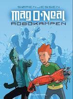 Mag O'Neal - robokampen (Mag ONeal, nr. 1)