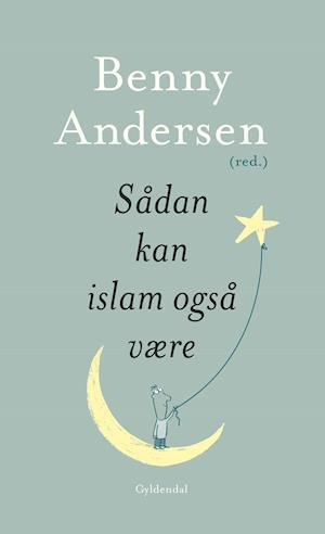 Sådan kan islam også være af Benny Andersen