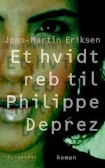 Et hvidt reb til Philippe Deprez