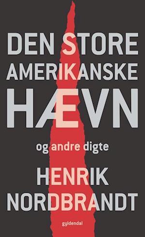 Bog, hæftet Den store amerikanske hævn og andre digte af Henrik Nordbrandt