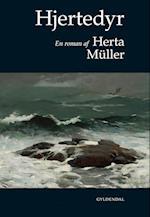 Hjertedyr af Herta Müller