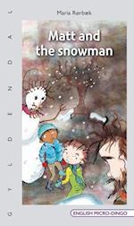 Matt and the snowman (English micro dingo)