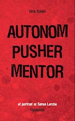 Autonom, pusher, mentor