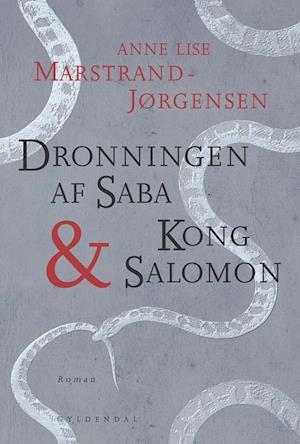 Bog, hæftet Dronningen af Saba & Kong Salomon af Anne Lise Marstrand-Jørgensen
