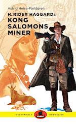 H. Rider Haggards Kong Salomons miner (Gyldendals udødelige)