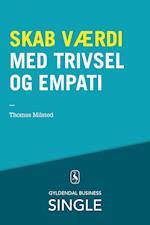 Skab værdi med trivsel og empati af Thomas Milsted