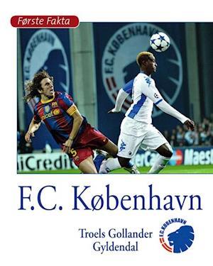 Bog indbundet F.C. København af Troels Gollander