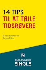 14 tips til at tøjle tidsrøvere